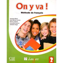 Langers On y va! Methode de Francais (Textbook + Workbook of French) Level 2 (CLE)