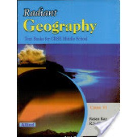 Allied CBSE Rediant Geography Textbook for Class 6