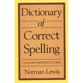 Norman Lewis Dictionary of Correct Spelling