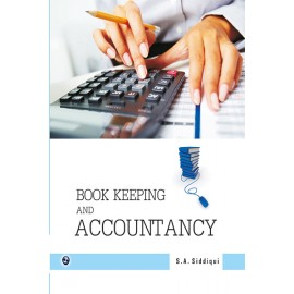 Book Keeping And Accountancy by SA Siddiqui
