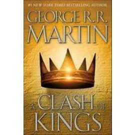 A Clash of Kings: A Song of Ice and Fire: Book Two (English) by George R. R. Martin