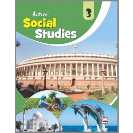 Full Circle Active Social Science for class 3 by A K Singh , Vineeta Saxena