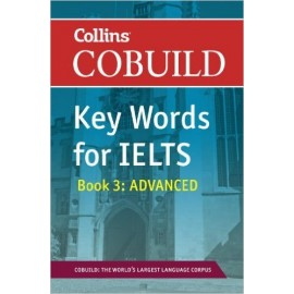 Collins Cobuild Key Words for IELTS Advanced