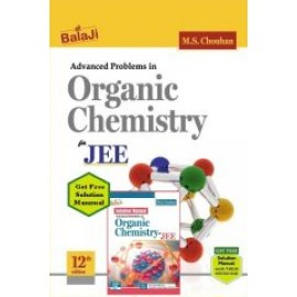 Shri Balaji Advanced Problems in Organic Chemistry For JEE by MS Chouhan