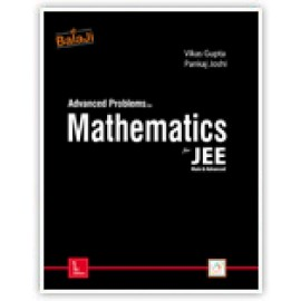 Shri Balaji Advanced Problems in Mathematics For JEE by Vikas Gupta