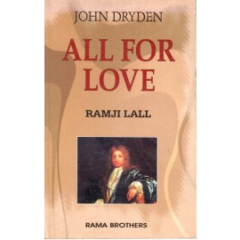 Ramji Lall - All For Love by John Dryden