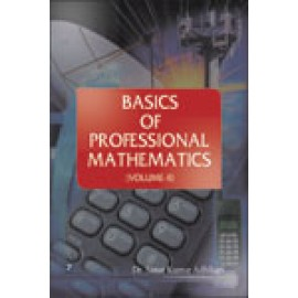 Basics of Professional Mathematics Volume-II by Dr Sanat Kumar Adhikari
