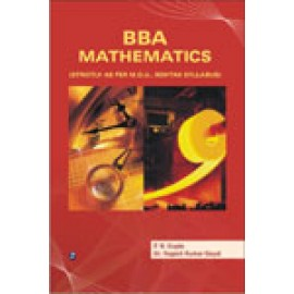 BBA Mathematics For PN Gupta And Dr Yogesh Kumar Goyal