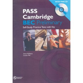 Pass Cambridge BEC (Preliminary) Practice Text by Summertown