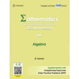 Cengage Mathematics for Joint Entrance Examination JEE (Advanced): Algebra by Ghanshyam Tewani