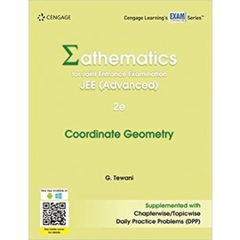 Cengage Mathematics for JEE (Advanced): Coordinate Geometry by Ghanshyam Tewani