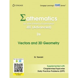 Cengage Mathematics for JEE (Advanced): Vectors & 3D Geometry by Ghanshyam Tewani