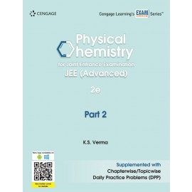 Cengage Physical Chemistry for Joint Entrance Examination JEE (Advanced): Part 2 by K.S. Verma
