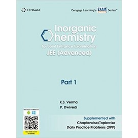 Cengage Inorganic Chemistry for Joint Entrance Examination JEE (Advanced): Part 1 by K.S. Verma
