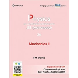 Cengage Physics for Joint Entrance Examination JEE Advanced: Mechanics II by B.M. Sharma