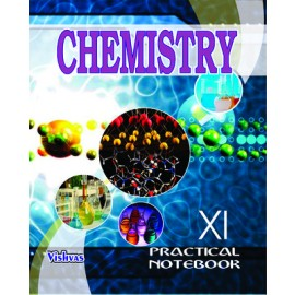 Vishvas Chemistry Practical Notebook for Class 11 by Sukhwinder Kaur