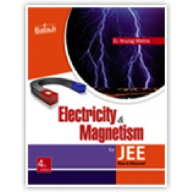 Shri Balaji Electricity & MagnetismI For JEE by Anurag Mishra