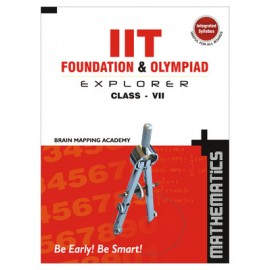 BMA's IIT Foundation Explorer Mathematics for Class 7 (Textbook + Solution)