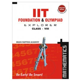 BMA's IIT Foundation Explorer Mathematics for Class 8