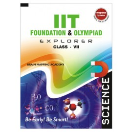 BMA's IIT Foundation Explorer Science for Class 7 (Textbook + Solution)