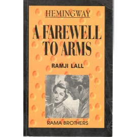 Ramji Lall -A Farewell to Arms by Hemingway
