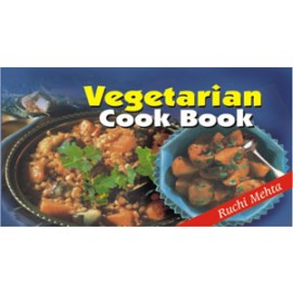 Vegetarian Cook Book by Ruchi Mehta (Manoj Publications)
