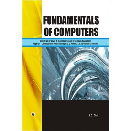 Fundamentals of Computers by JB Dixit