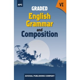APC Graded English Grammar and Composition for Class 6