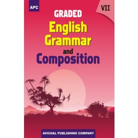 APC Graded English Grammar and Composition for Class 7