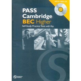 Pass Cambridge BEC (Higher) Practise Text  by Summertown