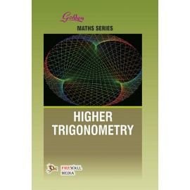 Golden Higher Trigonometry by NP Bali