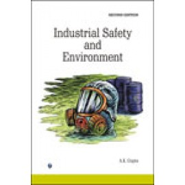 Industrial Safety & Environment by Er AK Gupta