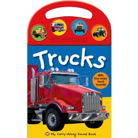 My Carry-Along Sound Book: Trucks (My Carry-Along Sound Books) by Roger Priddy