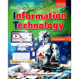 Dhanpat Rai The Essentials of Information Technology for Class 10 by Vaishali Sharma