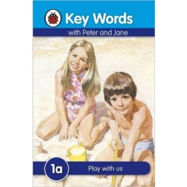 Ladybird  Key Words with Peter and Jane 1a Play with Us