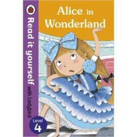 Ladybird Alice in Wonderland: Read it Yourself with Ladybird (Level 4)