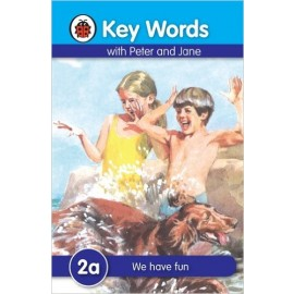 Ladybird Key Words With Peter and Jane 2a We have fun