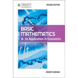 Basic Mathematics & Its Application in Economics by Srinath Baruah