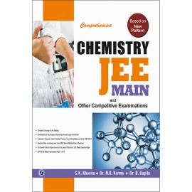 Comprehensive Chemistry JEE Main and Other Competitive Examination by Sk Khanna & Dr NK Verma