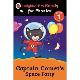 Ladybird Captain Comets Space Party – Ladybird Im Ready for Phonics: Level 1