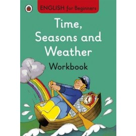 Ladybird Time, Seasons and Weather Workbook: English for Beginners