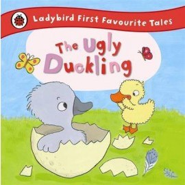 Ladybird The Ugly Duckling: Ladybird First Favourite Tales