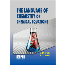 S Chand The Language of Chemistry or Chemical Equations by GD Tuli & PL Soni