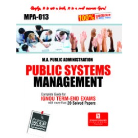 Straight Forward IGNOU M.A. Public Administration - Public System Management 1st Year (MPA-013)