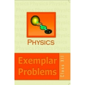 NCERT Exemplar Problems of Physics for Class 12 (1340)