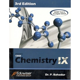 Eduwiser's CBSE Chemistry for Class 9 by Dr. P Bahadur