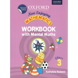 Oxford New Enjoying Mathematics (Work Book with Mental Maths) for Class 3