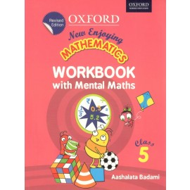 Oxford New Enjoying Mathematics (Work Book with Mental Maths) for Class 5