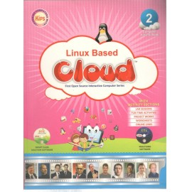 Kips Linux Based Cloud (Textbook of Computer Science) for Class 2