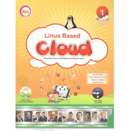 Kips Linux Based Cloud (Textbook of Computer Science) for Class 1